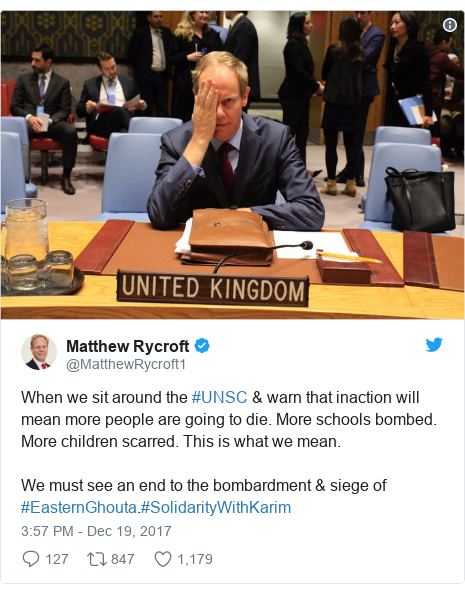 Twitter post by @MatthewRycroft1: When we sit around the #UNSC & warn that inaction will mean more people are going to die. More schools bombed. More children scarred. This is what we mean.We must see an end to the bombardment & siege of #EasternGhouta.#SolidarityWithKarim