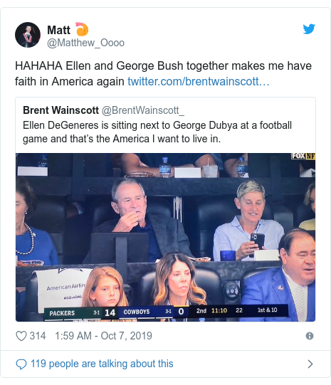 Twitter post by @Matthew_Oooo: HAHAHA Ellen and George Bush together makes me have faith in America again