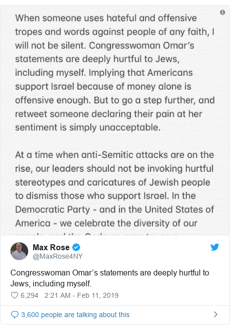 Twitter post by @MaxRose4NY: Congresswoman Omar's statements are deeply hurtful to Jews, including myself.