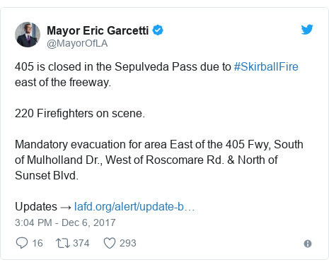 Twitter post by @MayorOfLA: 405 is closed in the Sepulveda Pass due to #SkirballFire east of the freeway.220 Firefighters on scene. Mandatory evacuation for area East of the 405 Fwy, South of Mulholland Dr., West of Roscomare Rd. & North of Sunset Blvd. Updates →