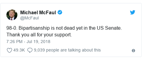 Twitter post by @McFaul: 98-0. Bipartisanship is not dead yet in the US Senate. Thank you all for your support.