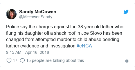 Ujumbe wa Twitter wa @MccowenSandy: Police say the charges against the 38 year old father who flung his daughter off a shack roof in Joe Slovo has been changed from attempted murder to child abuse pending further evidence and investigation #eNCA