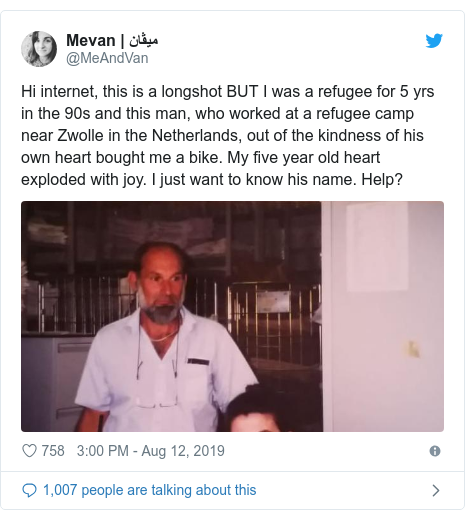 Twitter post by @MeAndVan: Hi internet, this is a longshot BUT I was a refugee for 5 yrs in the 90s and this man, who worked at a refugee camp near Zwolle in the Netherlands, out of the kindness of his own heart bought me a bike. My five year old heart exploded with joy. I just want to know his name. Help?