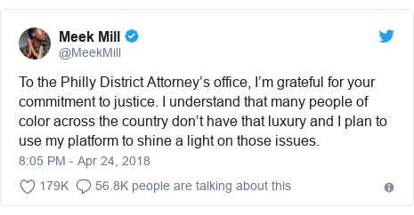 Twitter post by @MeekMill: To the Philly District Attorney's office, I'm grateful for your commitment to justice. I understand that many people of color across the country don't have that luxury and I plan to use my platform to shine a light on those issues.