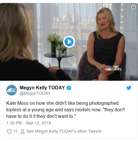"""Twitter post by @MegynTODAY: Kate Moss on how she didn't like being photographed topless at a young age and says models now, """"they don't have to do it if they don't want to."""""""