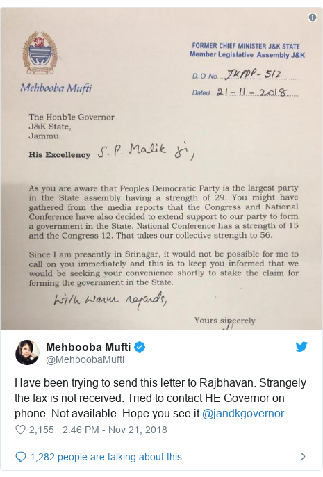 Twitter post by @MehboobaMufti: Have been trying to send this letter to Rajbhavan. Strangely the fax is not received. Tried to contact HE Governor on phone. Not available. Hope you see it @jandkgovernor