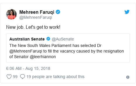 Twitter post by @MehreenFaruqi: New job. Let's get to work!