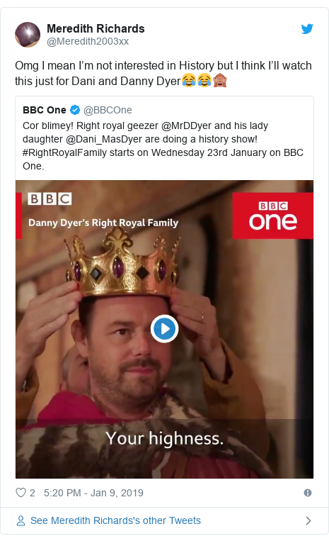 Twitter post by @Meredith2003xx: Omg I mean I'm not interested in History but I think I'll watch this just for Dani and Danny Dyer😂😂🙈