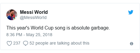 Twitter post by @MessiWorId: This year's World Cup song is absolute garbage.