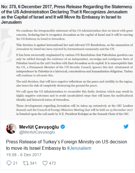 Twitter pesan oleh @MevlutCavusoglu: Press Release of Turkey's Foreign Ministry on US decision to move its Israel Embassy to #Jerusalem