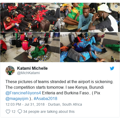 Twitter post by @MichKatami: These pictures of teams stranded at the airport is sickening. The competition starts tomorrow. I see Kenya, Burundi @FrancineNiyons4 Eriteria and Burkina Faso.. ( Pix @magayijim ).. #Asaba2018