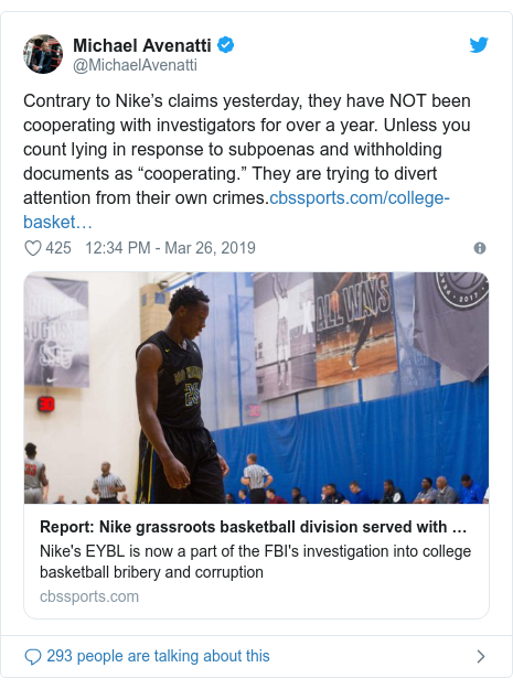 """Twitter post by @MichaelAvenatti: Contrary to Nike's claims yesterday, they have NOT been cooperating with investigators for over a year. Unless you count lying in response to subpoenas and withholding documents as """"cooperating."""" They are trying to divert attention from their own crimes."""