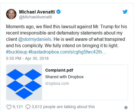 Twitter post by @MichaelAvenatti: Moments ago, we filed this lawsuit against Mr. Trump for his recent irresponsible and defamatory statements about my client @stormydaniels. He is well aware of what transpired and his complicity. We fully intend on bringing it to light. #buckleup #basta