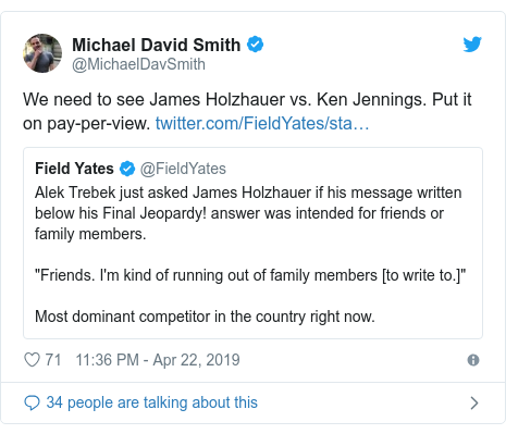 Twitter post by @MichaelDavSmith: We need to see James Holzhauer vs. Ken Jennings. Put it on pay-per-view.