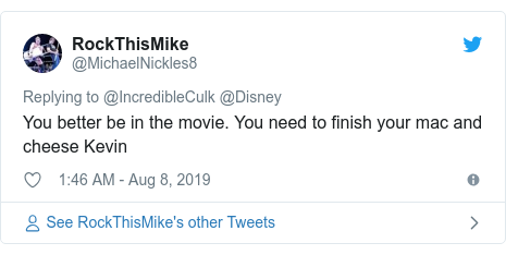 Twitter post by @MichaelNickles8: You better be in the movie. You need to finish your mac and cheese Kevin