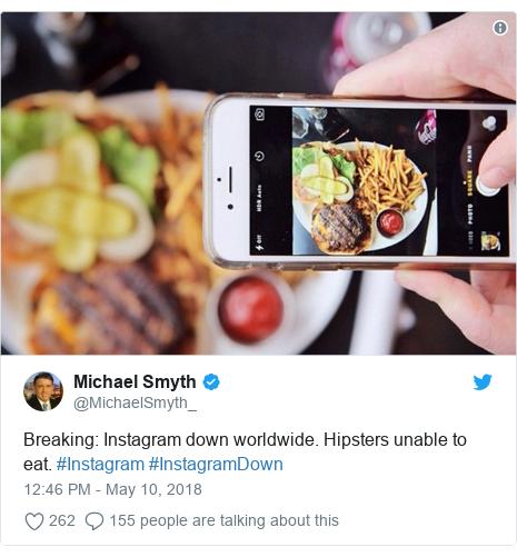 Ujumbe wa Twitter wa @MichaelSmyth_: Breaking  Instagram down worldwide. Hipsters unable to eat. #Instagram #InstagramDown