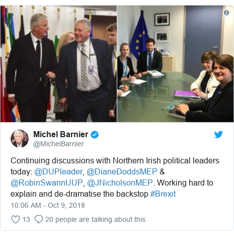 Twitter post by @MichelBarnier: Continuing discussions with Northern Irish political leaders today  @DUPleader, @DianeDoddsMEP & @RobinSwannUUP, @JNicholsonMEP. Working hard to explain and de-dramatise the backstop #Brexit
