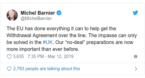 """Twitter post by @MichelBarnier: The EU has done everything it can to help get the Withdrawal Agreement over the line. The impasse can only be solved in the #UK. Our """"no-deal"""" preparations are now more important than ever before."""
