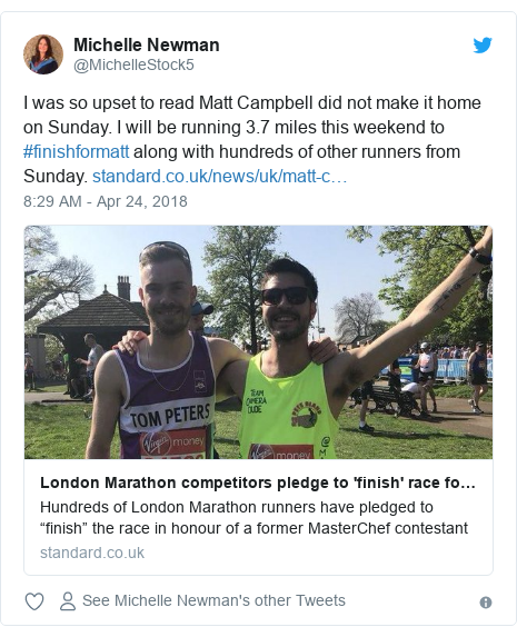 Twitter post by @MichelleStock5: I was so upset to read Matt Campbell did not make it home on Sunday. I will be running 3.7 miles this weekend to #finishformatt along with hundreds of other runners from Sunday.