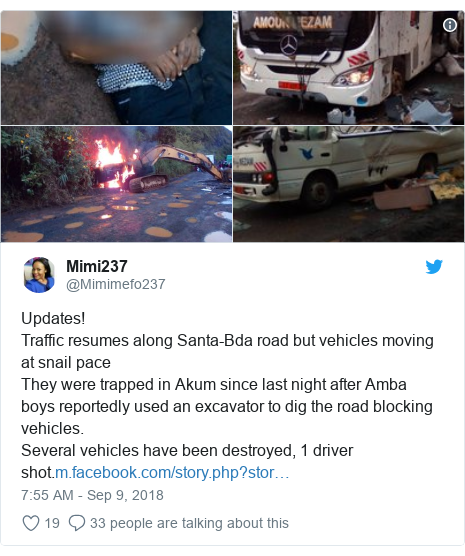 Twitter post by @Mimimefo237: Updates!Traffic resumes along Santa-Bda road but vehicles moving at snail paceThey were trapped in Akum since last night after Amba boys reportedly used an excavator to dig the road blocking vehicles.Several vehicles have been destroyed, 1 driver shot.