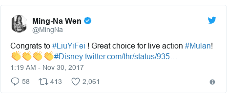 Twitter post by @MingNa: Congrats to #LiuYiFei ! Great choice for live action #Mulan! 👏👏👏👏#Disney