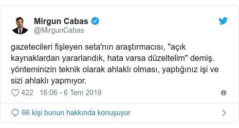 """@MirgunCabas tarafından yapılan Twitter paylaşımı: gazetecileri fişleyen seta'nın araştırmacısı, """"açık kaynaklardan yararlandık, hata varsa düzeltelim"""" demiş. yönteminizin teknik olarak ahlaklı olması, yaptığınız işi ve sizi ahlaklı yapmıyor."""
