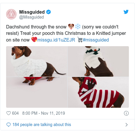 Twitter post by @Missguided: Dachshund through the snow 🐶❄️ (sorry we couldn't resist) Treat your pooch this Christmas to a Knitted jumper on site now 💖 🛒#missguided