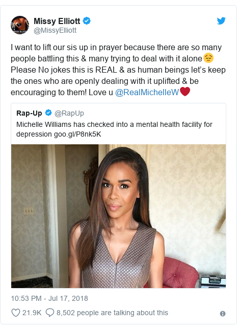 Twitter post by @MissyElliott: I want to lift our sis up in prayer because there are so many people battling this & many trying to deal with it alone😔Please No jokes this is REAL & as human beings let's keep the ones who are openly dealing with it uplifted & be encouraging to them! Love u @RealMichelleW❤️