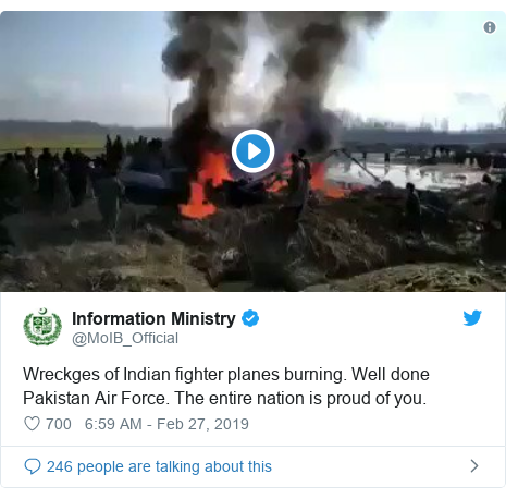 Twitter post by @MoIB_Official: Wreckges of Indian fighter planes burning. Well done Pakistan Air Force. The entire nation is proud of you.
