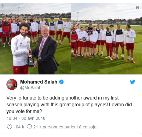 Twitter publication par @MoSalah: Very fortunate to be adding another award in my first season playing with this great group of players! Lovren did you vote for me?