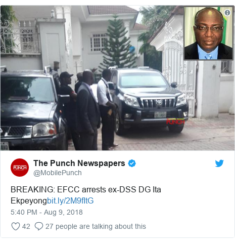 Twitter post by @MobilePunch: BREAKING  EFCC arrests ex-DSS DG Ita Ekpeyong