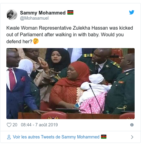 Twitter publication par @Mohasamuel: Kwale Woman Representative Zulekha Hassan was kicked out of Parliament after walking in with baby. Would you defend her?🤔