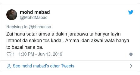 Twitter wallafa daga @MohdMabad: Zai hana satar amsa a dakin jarabawa ta hanyar layin Intanet da sakon tes kadai. Amma idan akwai wata hanya to bazai hana ba.
