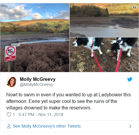 Twitter post by @MollyMcGreevy: Nowt to swim in even if you wanted to up at Ladybower this afternoon. Eerie yet super cool to see the ruins of the villages drowned to make the reservoirs.