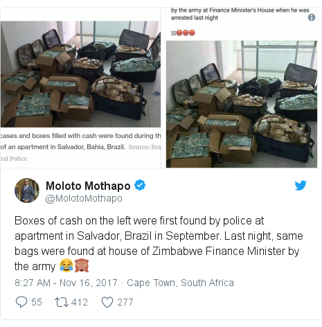 Twitter post by @MolotoMothapo: Boxes of cash on the left were first found by police at apartment in Salvador, Brazil in September. Last night, same bags were found at house of Zimbabwe Finance Minister by the army 😂🙈