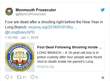 Twitter post by @MonCoProsecutor: Four are dead after a shooting right before the New Year in Long Branch.  @LongBranchPD