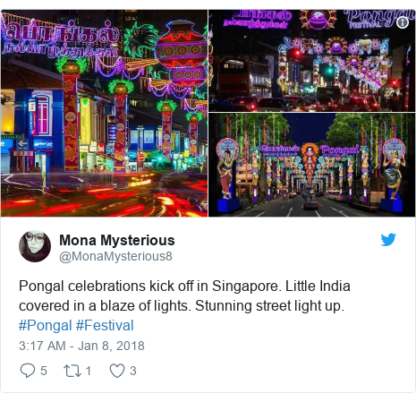 Twitter post by @MonaMysterious8: Pongal celebrations kick off in Singapore. Little India covered in a blaze of lights. Stunning street light up. #Pongal  #Festival
