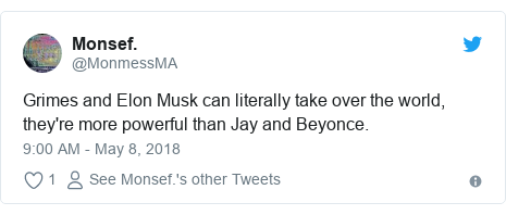 Twitter post by @MonmessMA: Grimes and Elon Musk can literally take over the world, they're more powerful than Jay and Beyonce.