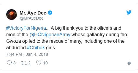 Twitter post by @MrAyeDee: #VictoryForNigeria... A big thank you to the officers and men of the @HQNigerianArmy whose gallantry during the Gwoza op led to the rescue of many, including one of the abducted #Chibok girls