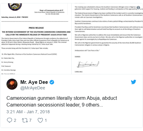 Twitter post by @MrAyeDee: Cameroonian gunmen literally storm Abuja, abduct Cameroonian secessionist leader, 9 others...