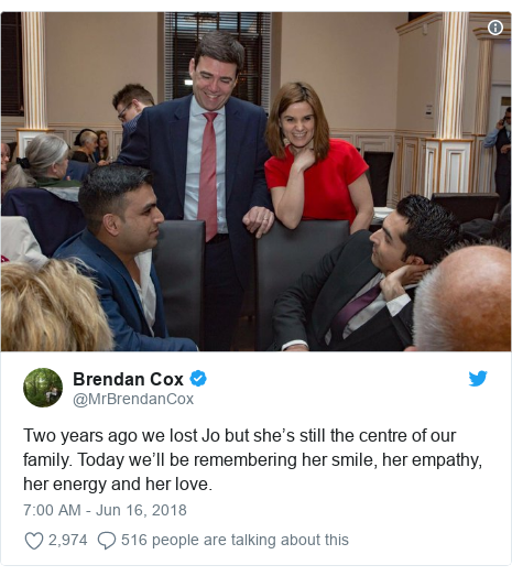 Twitter post by @MrBrendanCox: Two years ago we lost Jo but she's still the centre of our family. Today we'll be remembering her smile, her empathy, her energy and her love.