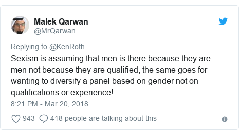 Twitter post by @MrQarwan: Sexism is assuming that men is there because they are men not because they are qualified, the same goes for wanting to diversify a panel based on gender not on qualifications or experience!
