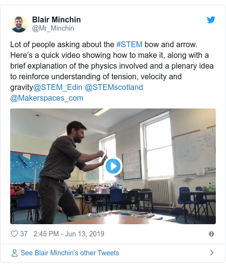 Twitter post by @Mr_Minchin: Lot of people asking about the #STEM bow and arrow. Here's a quick video showing how to make it, along with a brief explanation of the physics involved and a plenary idea to reinforce understanding of tension, velocity and gravity@STEM_Edin @STEMscotland @Makerspaces_com