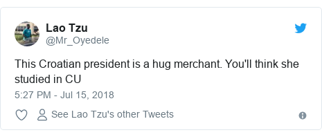 Twitter post by @Mr_Oyedele: This Croatian president is a hug merchant. You'll think she studied in CU