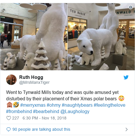 Twitter post by @MrsManxTiger: Went to Tynwald Mills today and was quite amused yet disturbed by their placement of their Xmas polar bears 😳🙈🤣 #merryxmas #ohmy #naughtybears #feelingthelove #frombehind #bearbehind @Laughology
