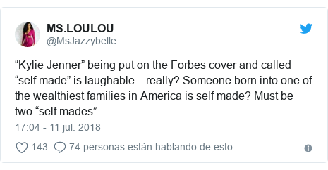 """Publicación de Twitter por @MsJazzybelle: """"Kylie Jenner"""" being put on the Forbes cover and called """"self made"""" is laughable....really? Someone born into one of the wealthiest families in America is self made? Must be two """"self mades"""""""
