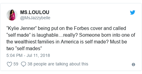 "Twitter post by @MsJazzybelle: ""Kylie Jenner"" being put on the Forbes cover and called ""self made"" is laughable....really? Someone born into one of the wealthiest families in America is self made? Must be two ""self mades"""