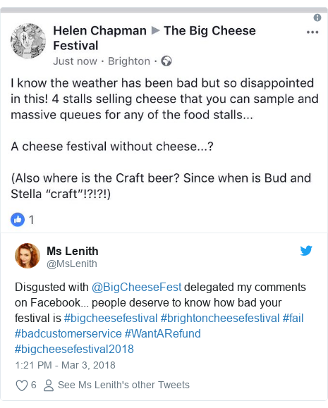 Twitter post by @MsLenith: Disgusted with @BigCheeseFest delegated my comments on Facebook... people deserve to know how bad your festival is #bigcheesefestival #brightoncheesefestival #fail #badcustomerservice #WantARefund #bigcheesefestival2018