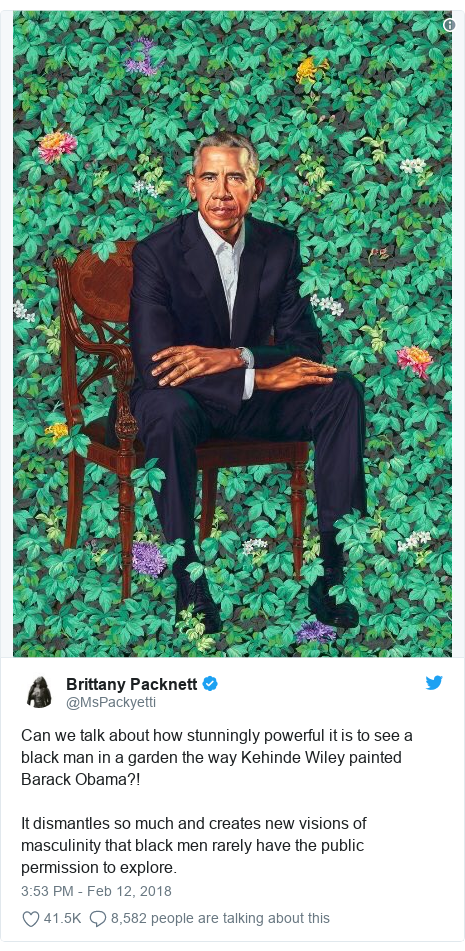 Twitter post by @MsPackyetti: Can we talk about how stunningly powerful it is to see a black man in a garden the way Kehinde Wiley painted Barack Obama?! It dismantles so much and creates new visions of masculinity that black men rarely have the public permission to explore.