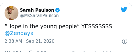 "Twitter post by @MsSarahPaulson: ""Hope in the young people"" YESSSSSSS @Zendaya"
